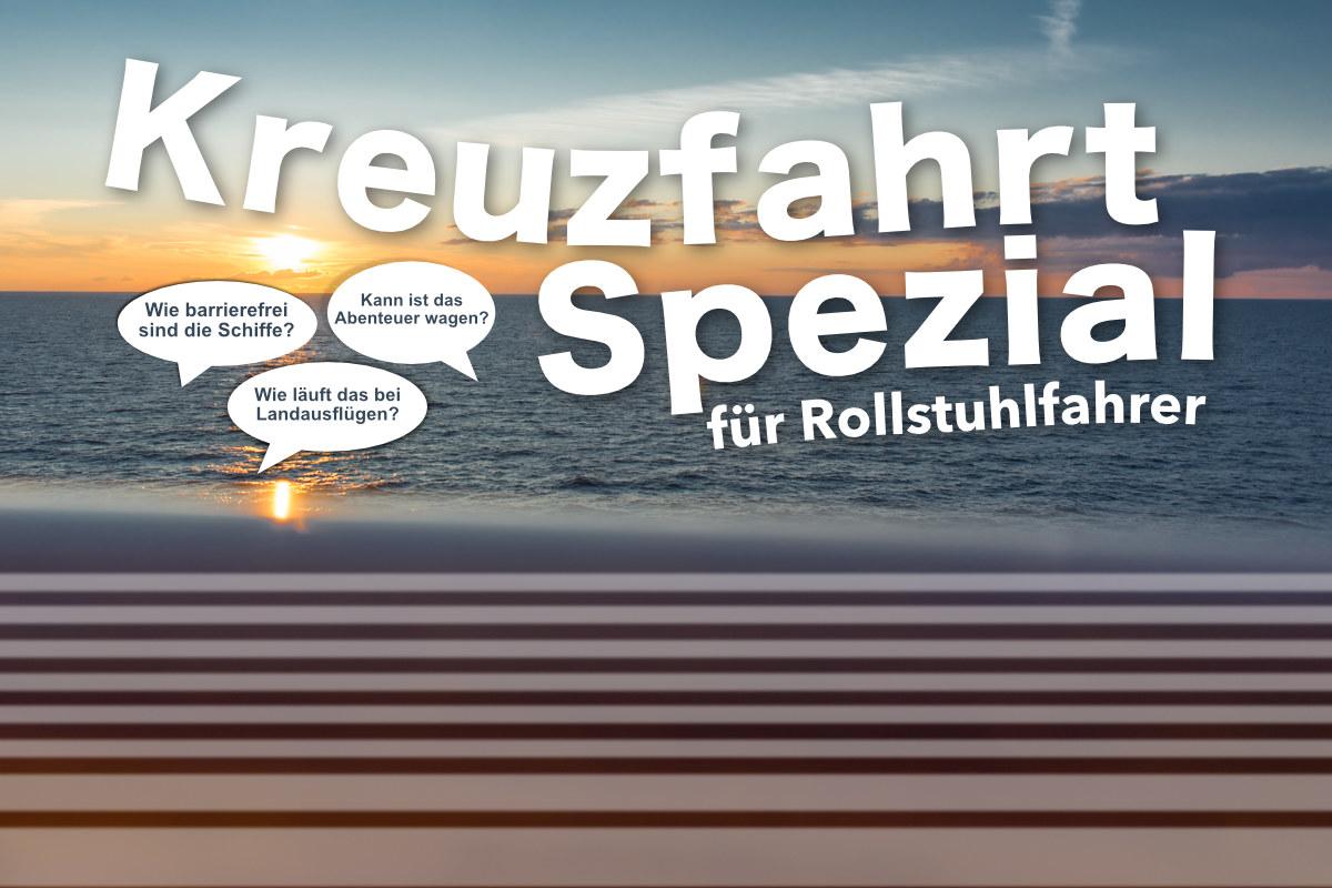 Kreuzfahrt-Spezial für Rollstuhlfahrer